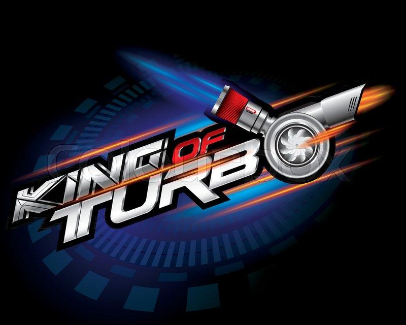 800x640 King Of Turbo Icon Concept Vector Stock Vector Colourbox