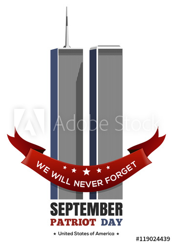 354x500 Patriot Day Design. September 11 Attacks, 911. Twin Towers Of The