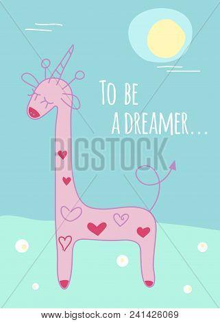 321x470 Dreamer Poster, Giraffe With Unicorn Horn. Vector Illustration