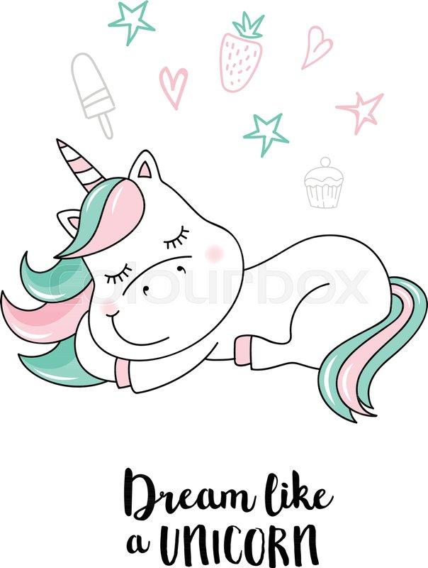 604x800 Dream Like A Unicorn. Vector Unicorn Quote Illustration Stock