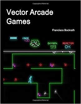 260x335 Vector Arcade Games Francisco Bockrath 9781329547308
