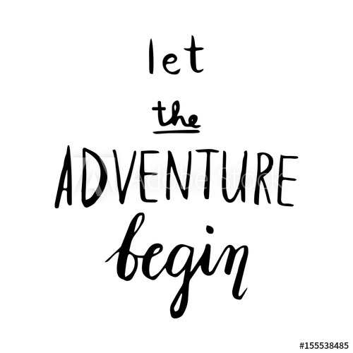 500x500 The Adventure Begins Life Style Inspiration Quotes Lettering