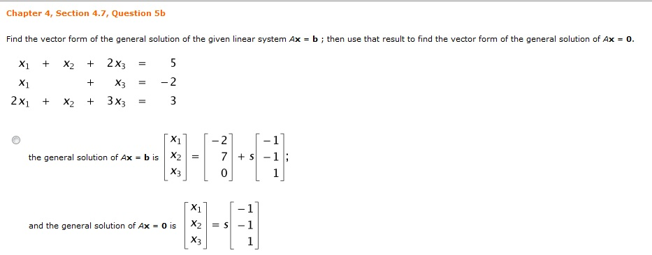 933x366 Solved Find The Vector Form Of The General Solution Of Th