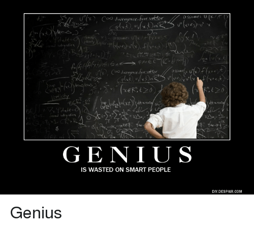 500x449 D Free Vettor Free Vector Genius Is Wasted On Smart People Diy