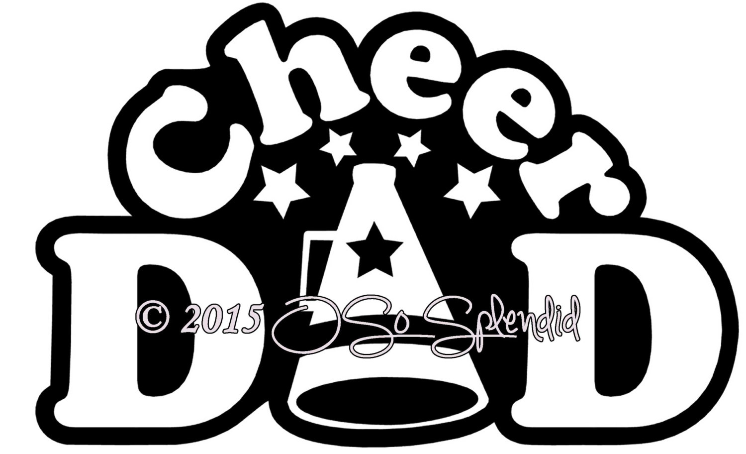 1500x912 Cheer Dad Digital Vector Graphic File Personal Use Etsy