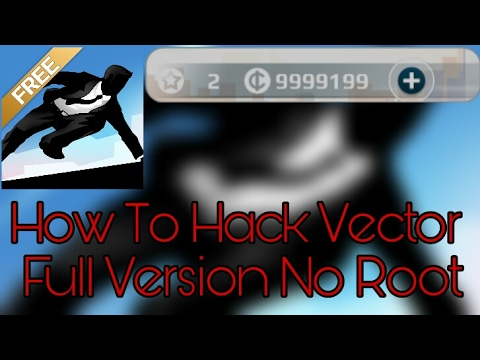 480x360 How To Hack Vector And Get Unlimited Coins Full Version [No Root