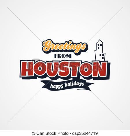 450x470 Houston Vacation Greetings Theme Vector Art Illustration.