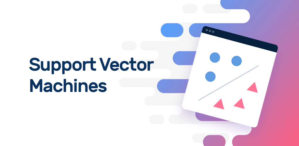 1040x508 An Introduction To Support Vector Machines (Svm) Monkeylearn Blog