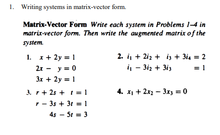 437x269 Solved . Writing Systems In Matrix Vector Form. Matrix Ve