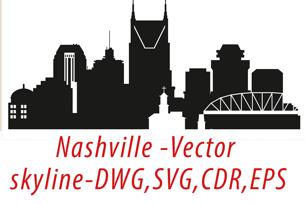 1200x800 Nashville Vector, Tennessee Skyline Usa City, Svg, Jpg, Png, Dwg
