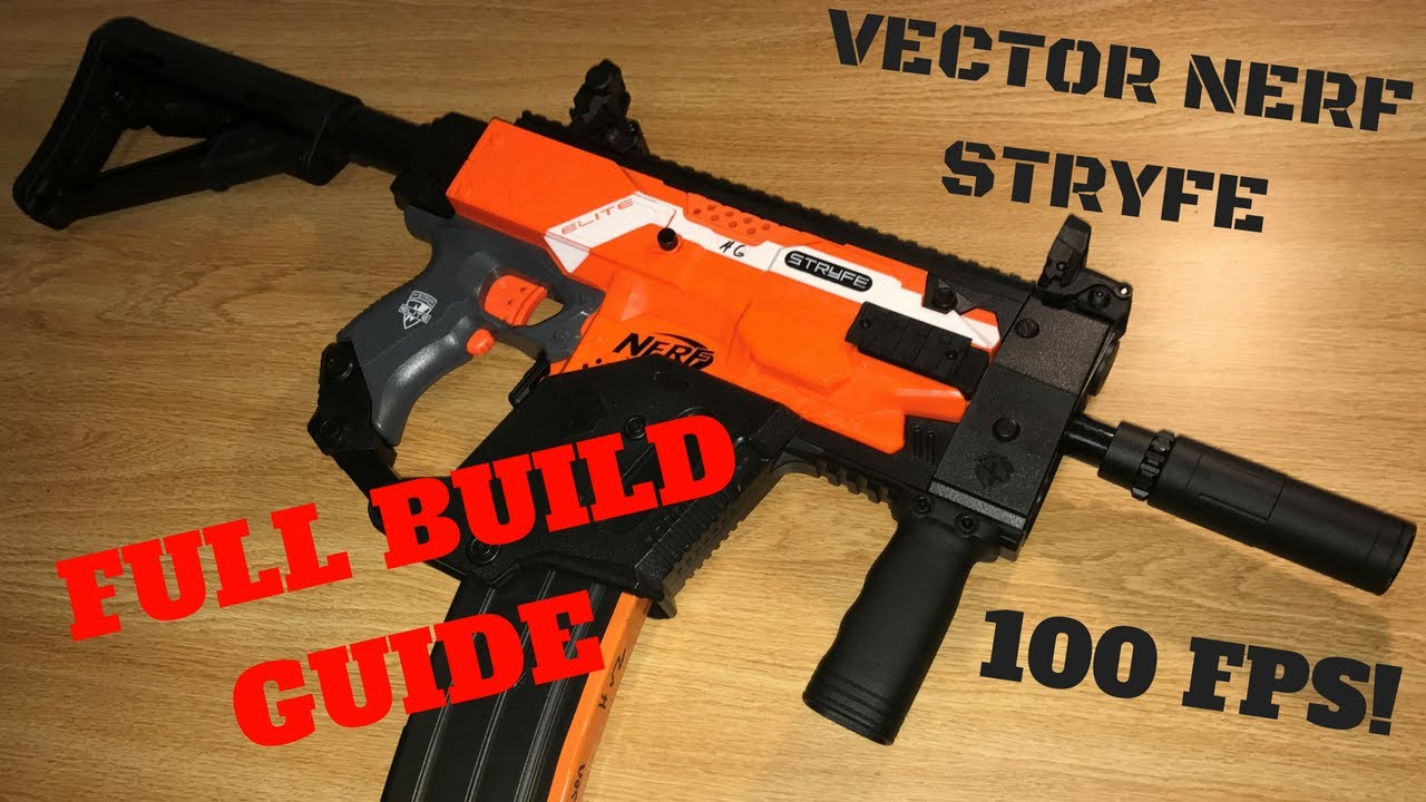 1280x720 Nerf Build Guide Vector Nerf Stryfe Overhaul!
