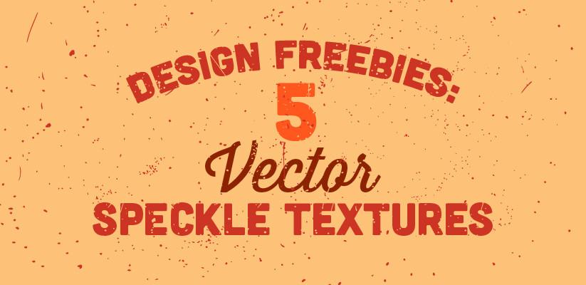 823x400 Vintage Type Co. Blog Design Freebies 5 Vector Speckle Textures