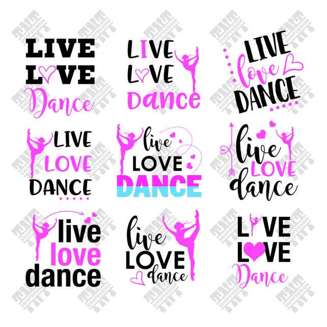 642x642 Live Love Dance Svg Live Love Dance Vector Live Love Dance Etsy