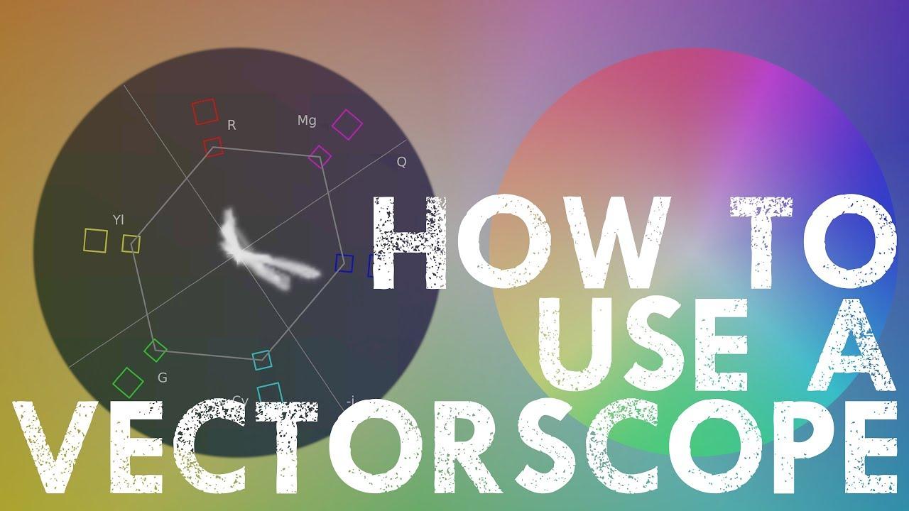 1280x720 How To Read A Vectorscope