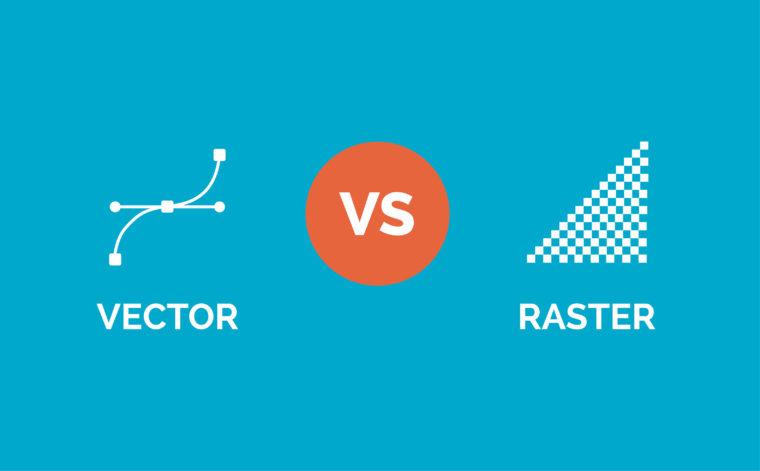760x471 Vector Vs. Raster How To Choose The Right File Format
