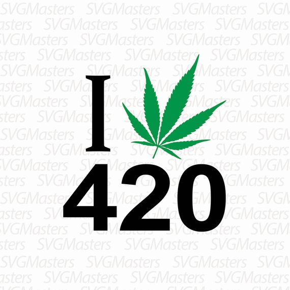 570x570 I Love 420 Svg Weed Vector Digital Clipart T Shirt Etsy