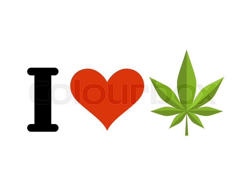 800x592 I Love Drugs. Heart And Marijuana Leaf. Emblem For Fans To Smoke