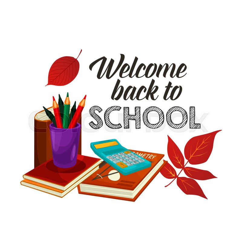 800x800 Welcome Back To School Poster Of Lesson Stationery, Book Or