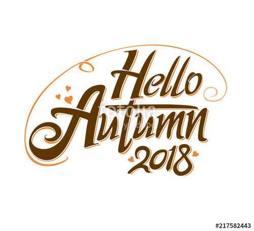 500x455 Hello Autumn. 2018. Inscription Design Seasonal Symbol Welcome
