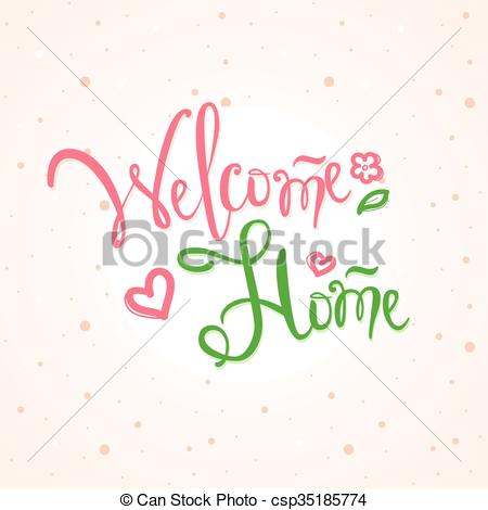 450x470 Vector Hand Lettered Inscription. Welcome Home Illustration