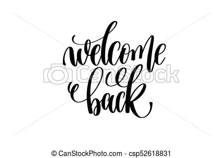 450x319 Welcome Back Hand Lettering Inscription Positive Quote, Motivation