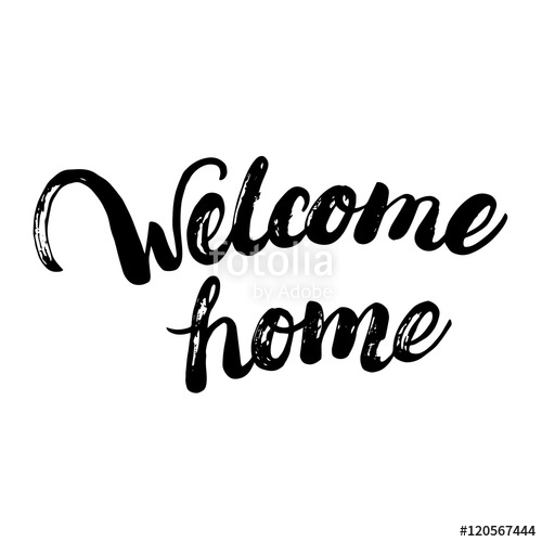 500x500 Welcome Home Hand Written Calligraphy Lettering For Greeting Card