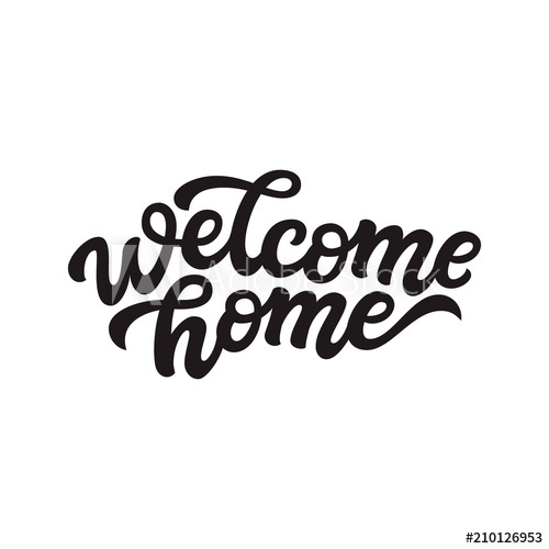 500x500 Welcome Home Lettering. Vector Calligraphy