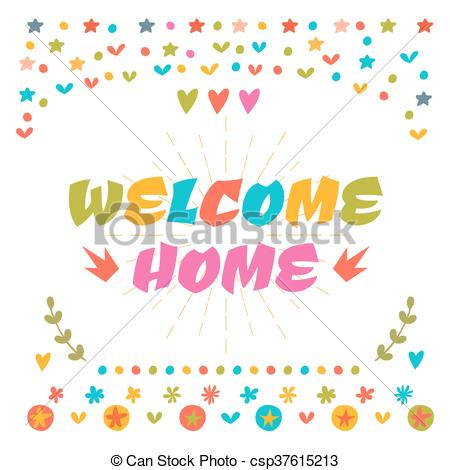450x470 Welcome Home Text With Colorful Design Elements. Cute Greeting