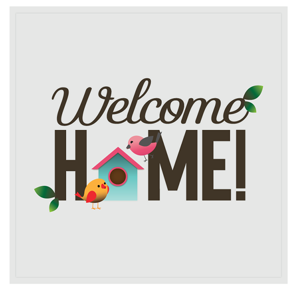 600x586 Welcome Home Graphics