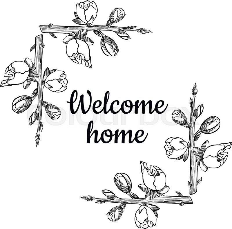 800x790 Graphic Welcome Home Card With Floral Frame Stock Vector Colourbox