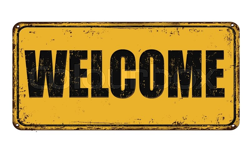 800x493 Welcome On Yellow Vintage Rusty Metal Sign On A White Background