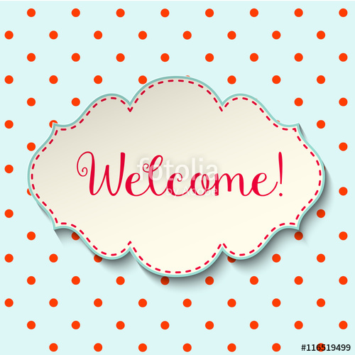 500x500 Welcome Sign In Cottage Style, Vintage Frame With Text On Polka