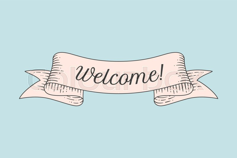 800x533 Greeting Card With Ribbon And Word Welcome. Old Ribbon Banner In