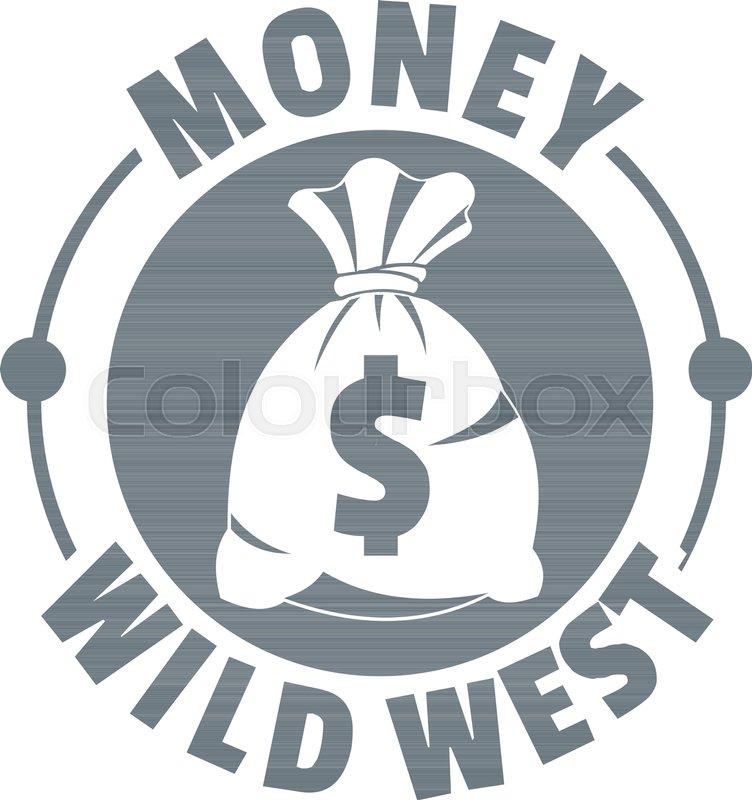 752x800 Money Wild West Logo. Vintage Illustration Of Money Wild West