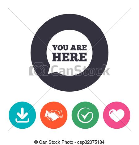 450x470 You Are Here Sign Icon. Info Speech Bubble. Map Pointer With Your