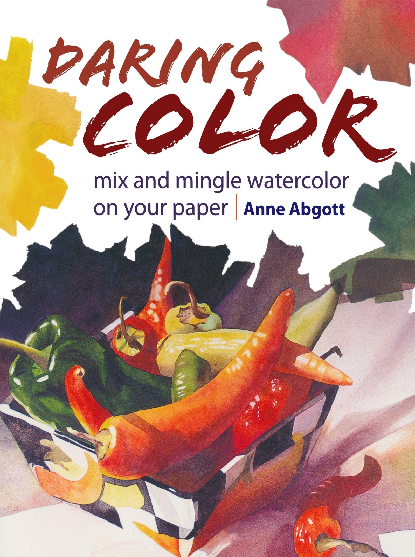 1600x2150 Daring Color Anne Abgott 0035313648670 Books