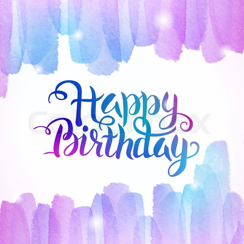 800x800 Watercolor Colorful Happy Birthday Lettering Background