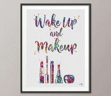 355x307 Wake Up And Makeup Quote Cosmetic Watercolor Print