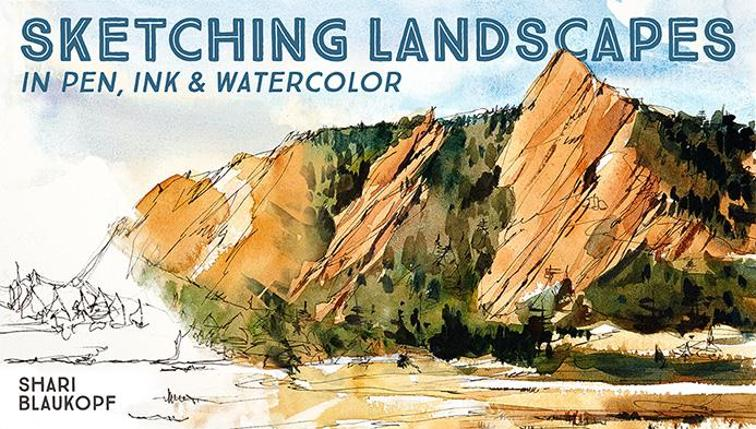 756x429 Sketching Landscapes In Pen, Ink Amp Watercolor Class Craftsy