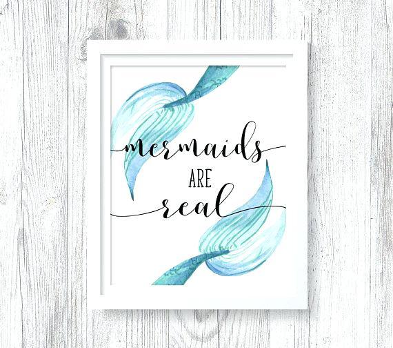 570x504 Mermaids Are Real Printable Watercolor Wall Art Print Aqua Ocean