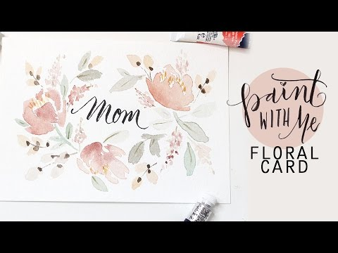 480x360 Paint With Me Floral Watercolour Card For Mom! (Watercolor
