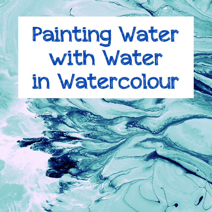 900x900 Painting Water With Water In Watercolour Lsco Registration