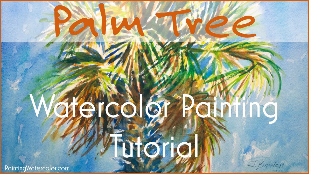 1280x720 Watercolor Painting Tutorial, Palm Tree