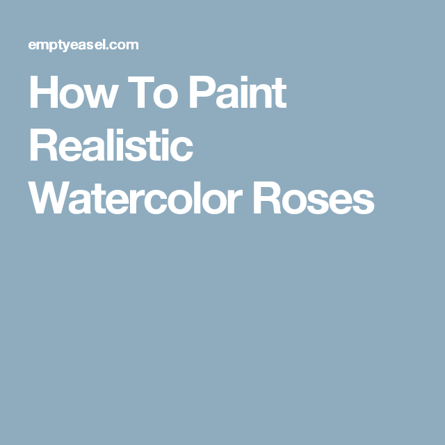 640x640 How To Paint Realistic Watercolor Roses Uroki Risovaniia
