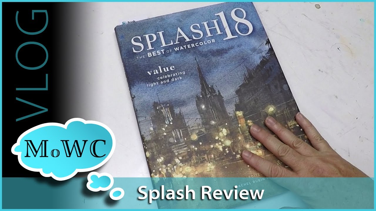 1280x720 Splash 18 Watercolor Annual Review + Plein Air Tips