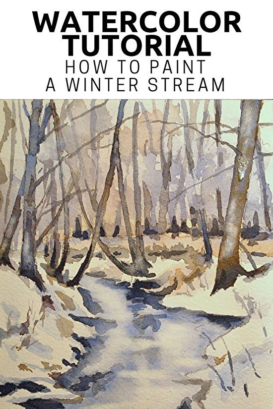 550x825 Watercolor Tutorial Painting A Winter Stream Thoughts And