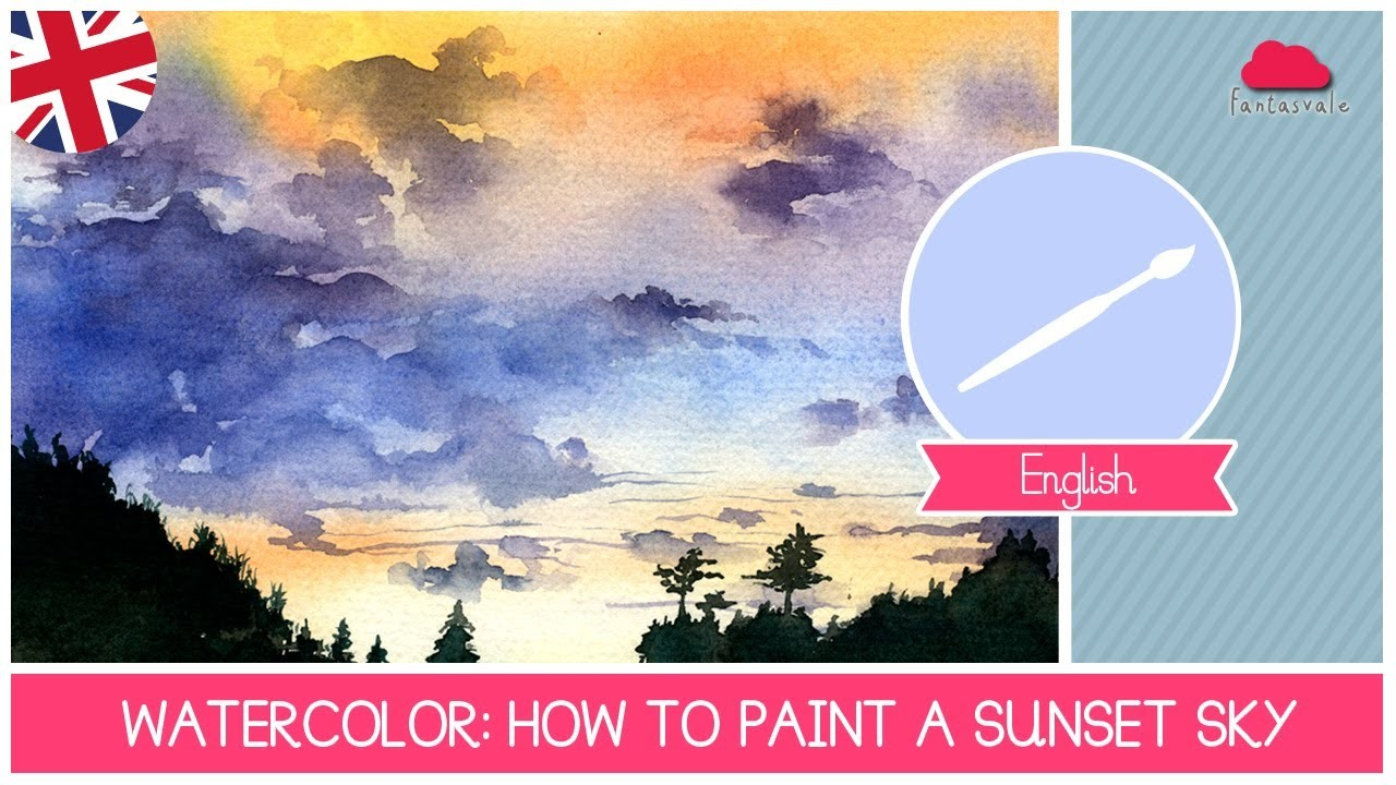 1280x720 Watercolor Class How To Paint A Sunset Sky Easy Technique For