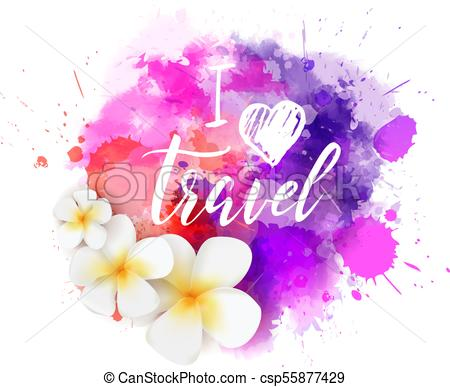 450x387 I Love Travel Watercolor Splash. Abstract Travel Background With