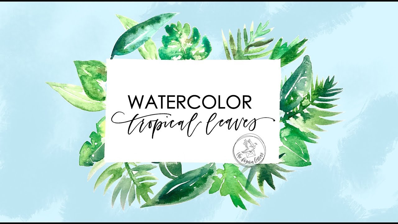 1280x720 Learn To Paint Tropical Leaves With Watercolor