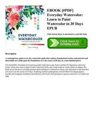 320x414 Ebook [ Pdf] Everyday Watercolor Learn To Paint Watercolor In 30